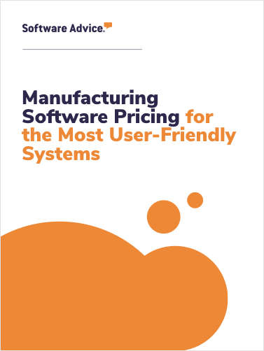 Manufacturing Software Pricing for the Most User-Friendly Systems
