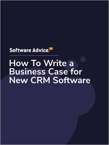 How To Write a Business Case for New CRM Software