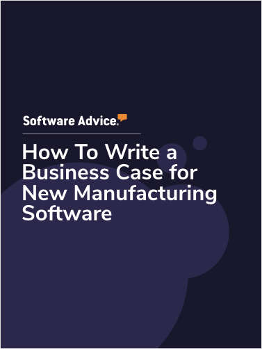 How To Write a Business Case for New Manufacturing Software