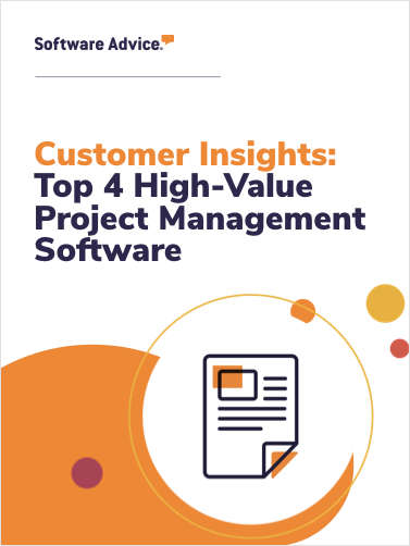 Customer Insights: Top 4 High-Value Project Management Software