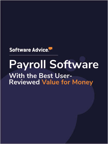 Top 5 Payroll Software With the Best User-Reviewed Value for Money