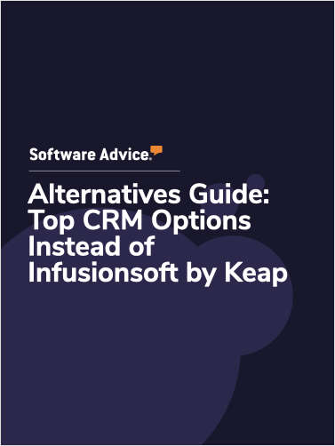 Software Advice Alternatives Guide: 5 Top CRM Options Instead of Infusionsoft by Keap