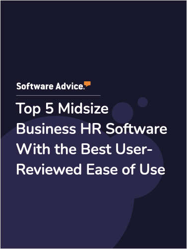 Top 5 Midsize Business HR Software With the Best User-Reviewed Ease of Use