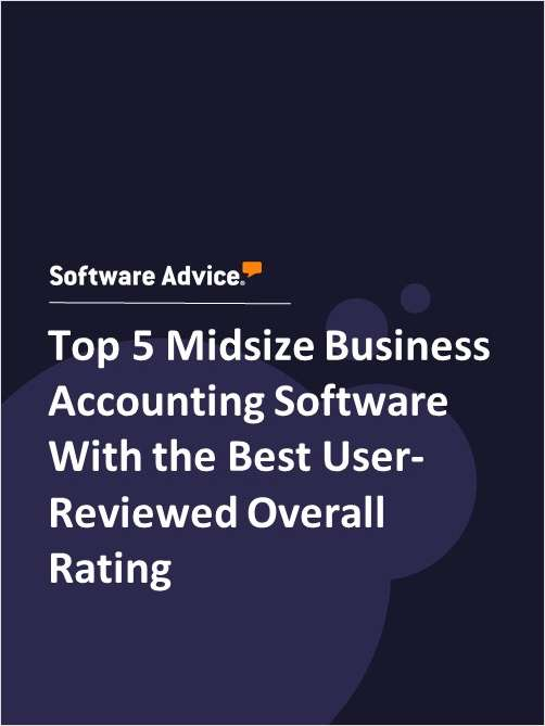 Top 5 Midsize Business Accounting Software With the Best User-Reviewed Overall Rating