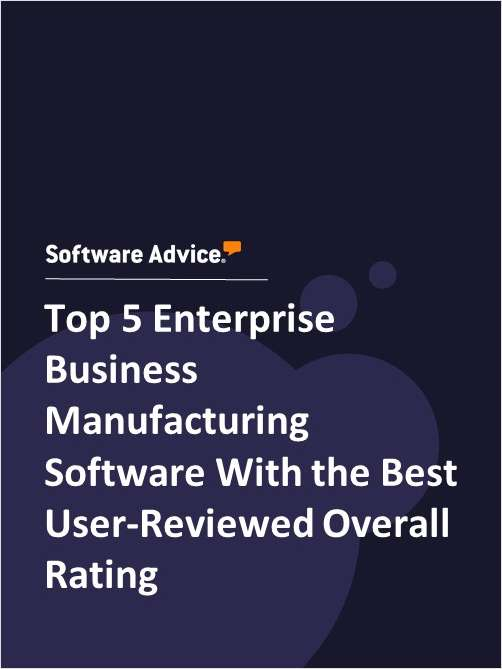 Top 5 Enterprise Business Manufacturing Software With the Best User-Reviewed Overall Rating