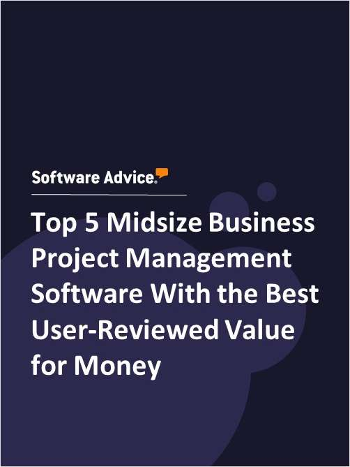 Top 5 Midsize Business Project Management Software With the Best User-Reviewed Value for Money