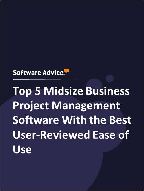 Top 5 Midsize Business Project Management Software With the Best User-Reviewed Ease of Use