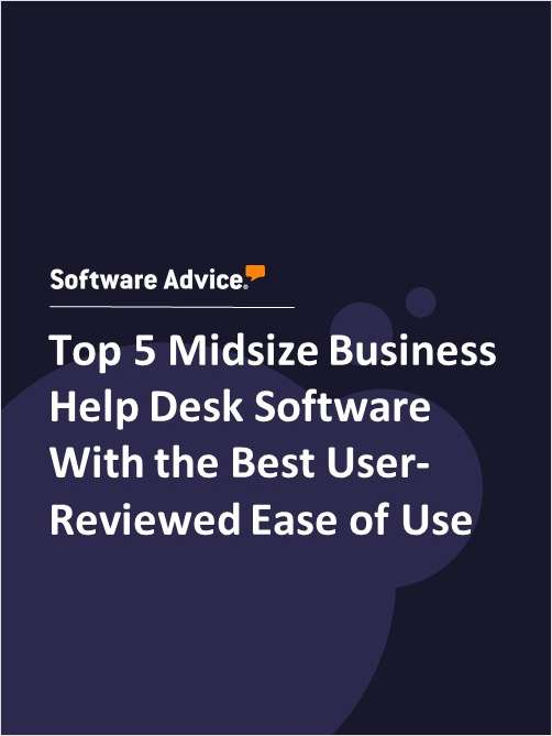 Top 5 Midsize Business Help Desk Software With the Best User-Reviewed Ease of Use