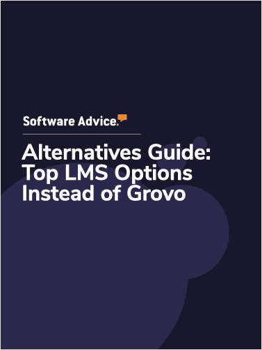 Software Advice Alternatives Guide: 5 Top LMS Options Instead of Grovo