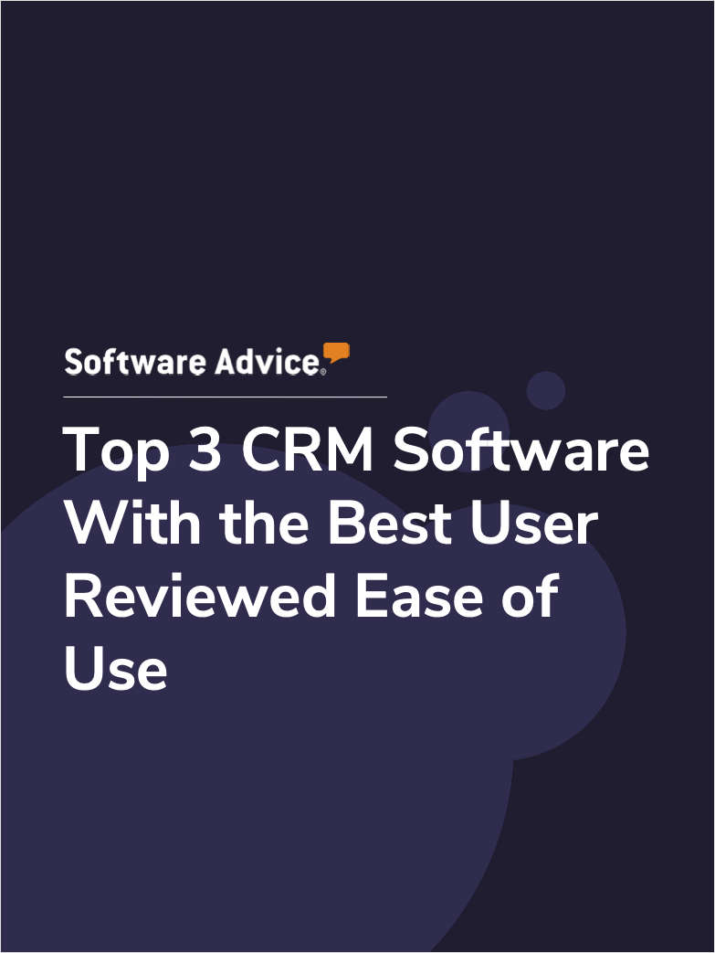 Top 3 CRM Software With the Best User Reviewed Ease of Use