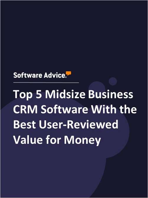 Top 5 Midsize Business CRM Software With the Best User-Reviewed Value for Money