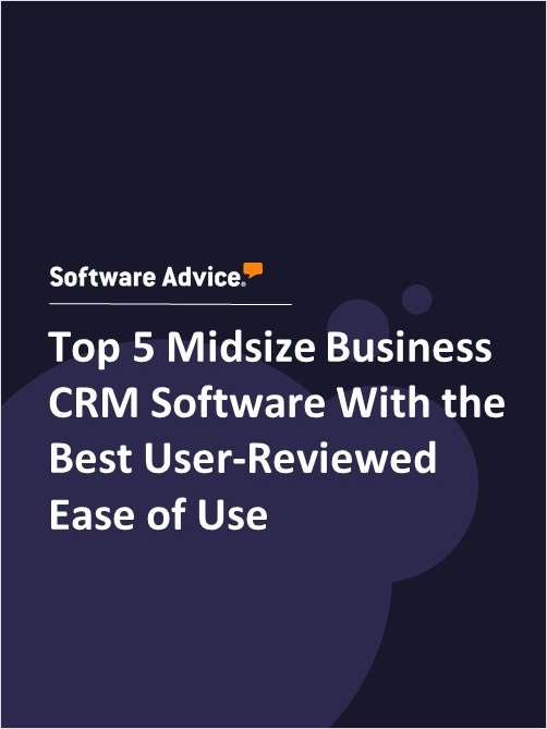 Top 5 Midsize Business CRM Software With the Best User-Reviewed Ease of Use