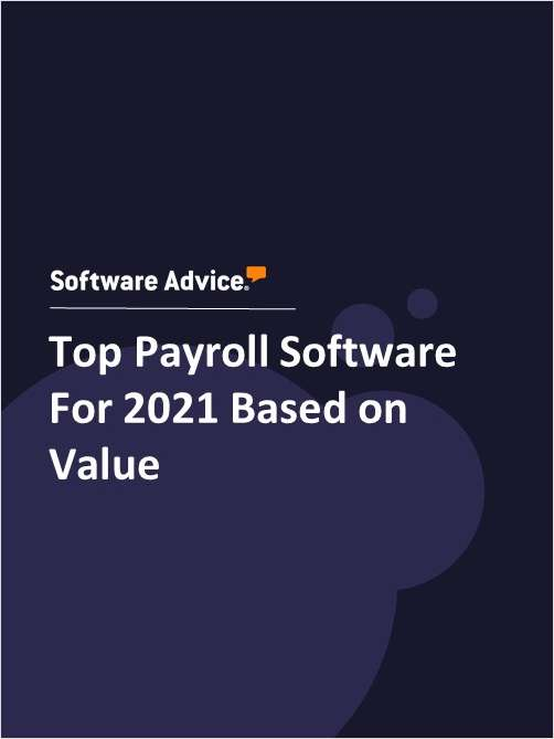Top Payroll Software For 2021 Based on Value