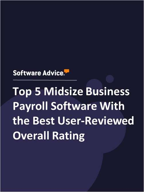 Top 5 Midsize Business Payroll Software With the Best User-Reviewed Overall Rating