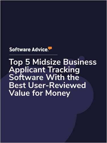 Top 5 Midsize Business Applicant Tracking Software With the Best User-Reviewed Value for Money