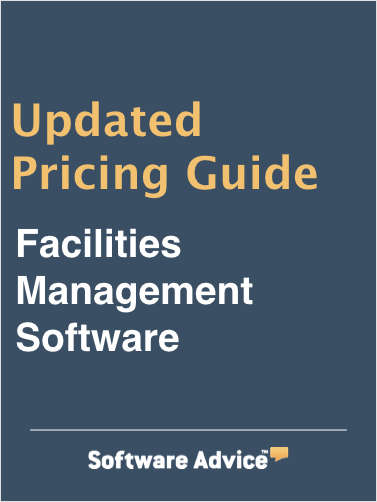 Updated Facilities Management Software Pricing Guide from Software Advice