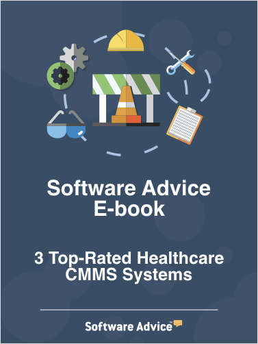 3 Top-Rated Healthcare CMMS Systems