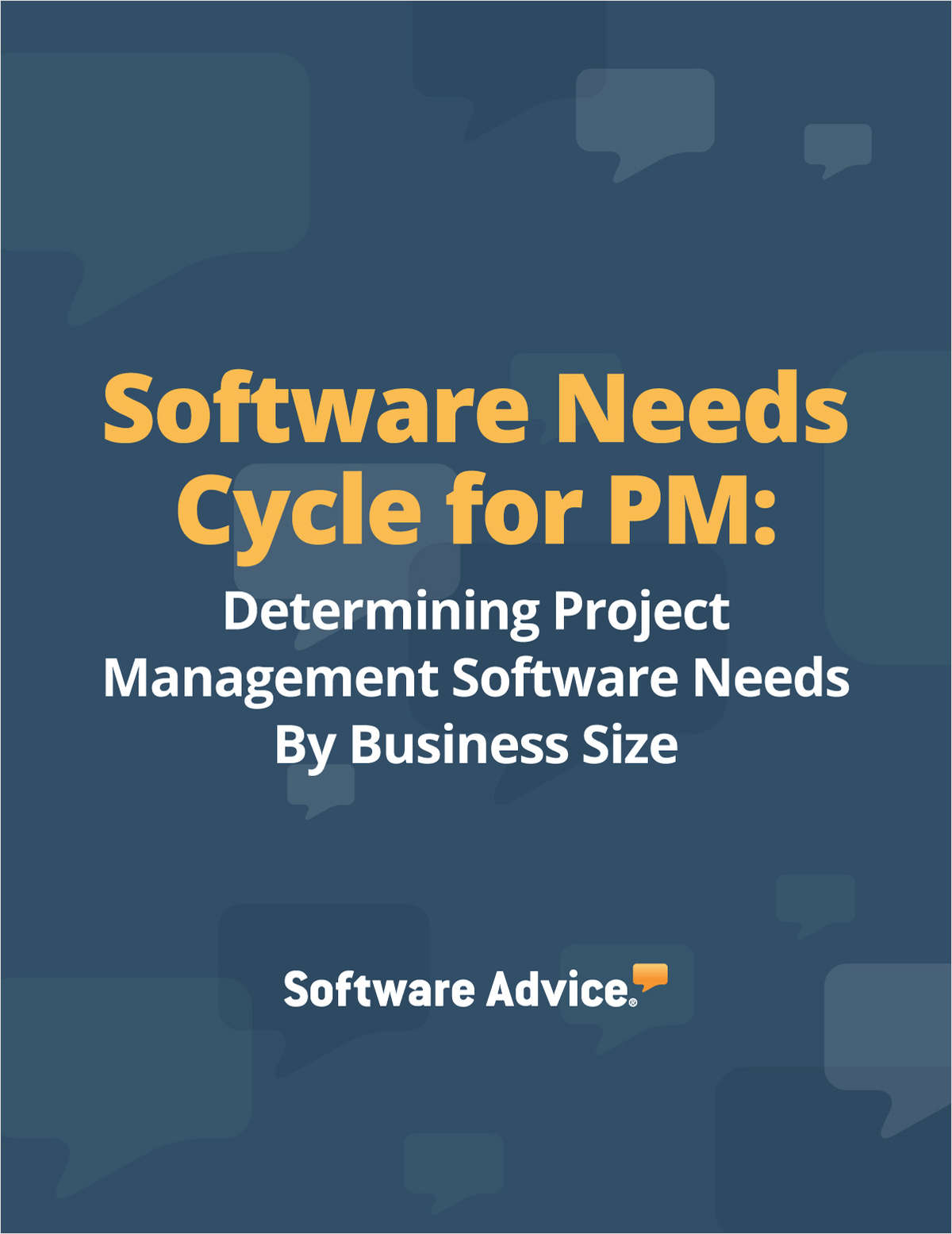 Software Needs Cycle for PM: Determining Project Management Software Needs By Business Size
