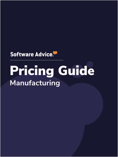 Is Your Manufacturing Software Ready for 2020? Software Advice's Pricing Guide