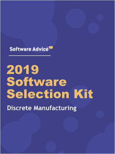 The 2019 Discrete Manufacturing Software Selection Toolkit