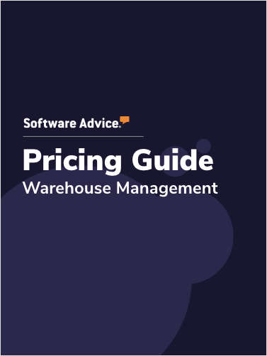 Updated Warehouse Management Software Pricing Guide from Software Advice