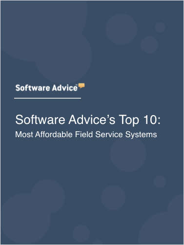 Software Advice's Top 10: Most Affordable Field Service Systems