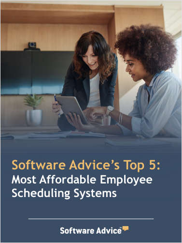 Software Advice's Top 5: Most Affordable Employee Scheduling Systems