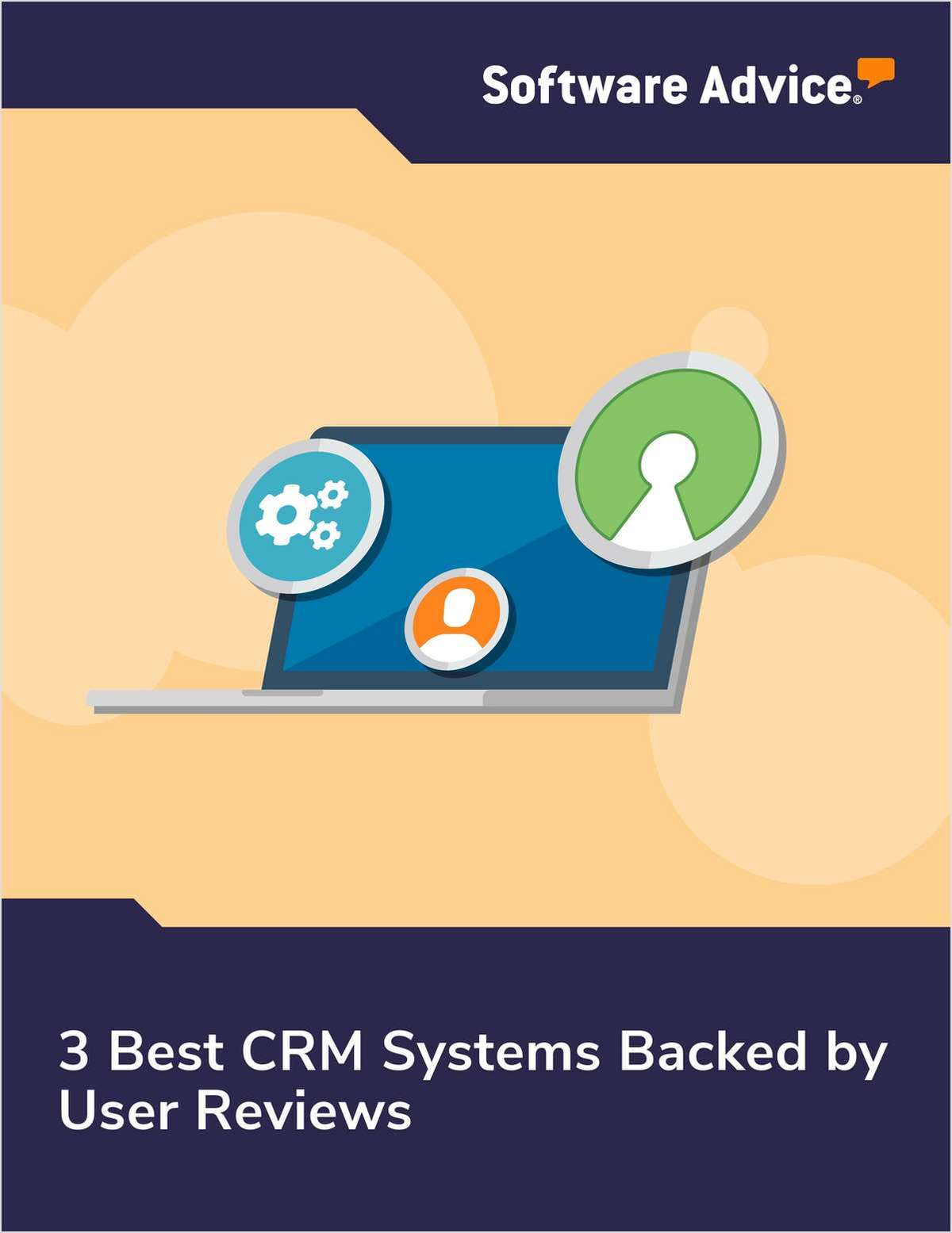 3 Best CRM Systems Backed by User Reviews