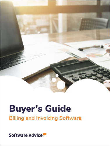 Software Advice's Guide to Buying Billing and Invoicing Software in 2019