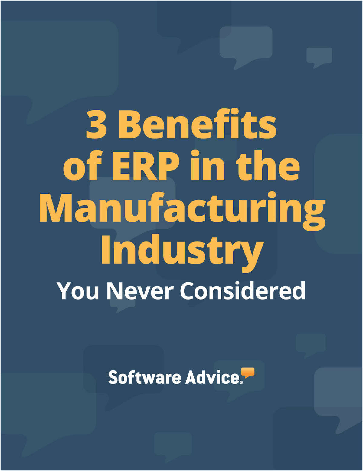 3 Benefits of ERP in the Manufacturing Industry You Never Considered