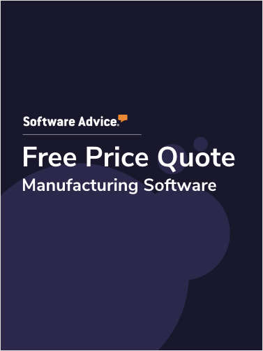 Get Free Manufacturing Software Price Quotes!