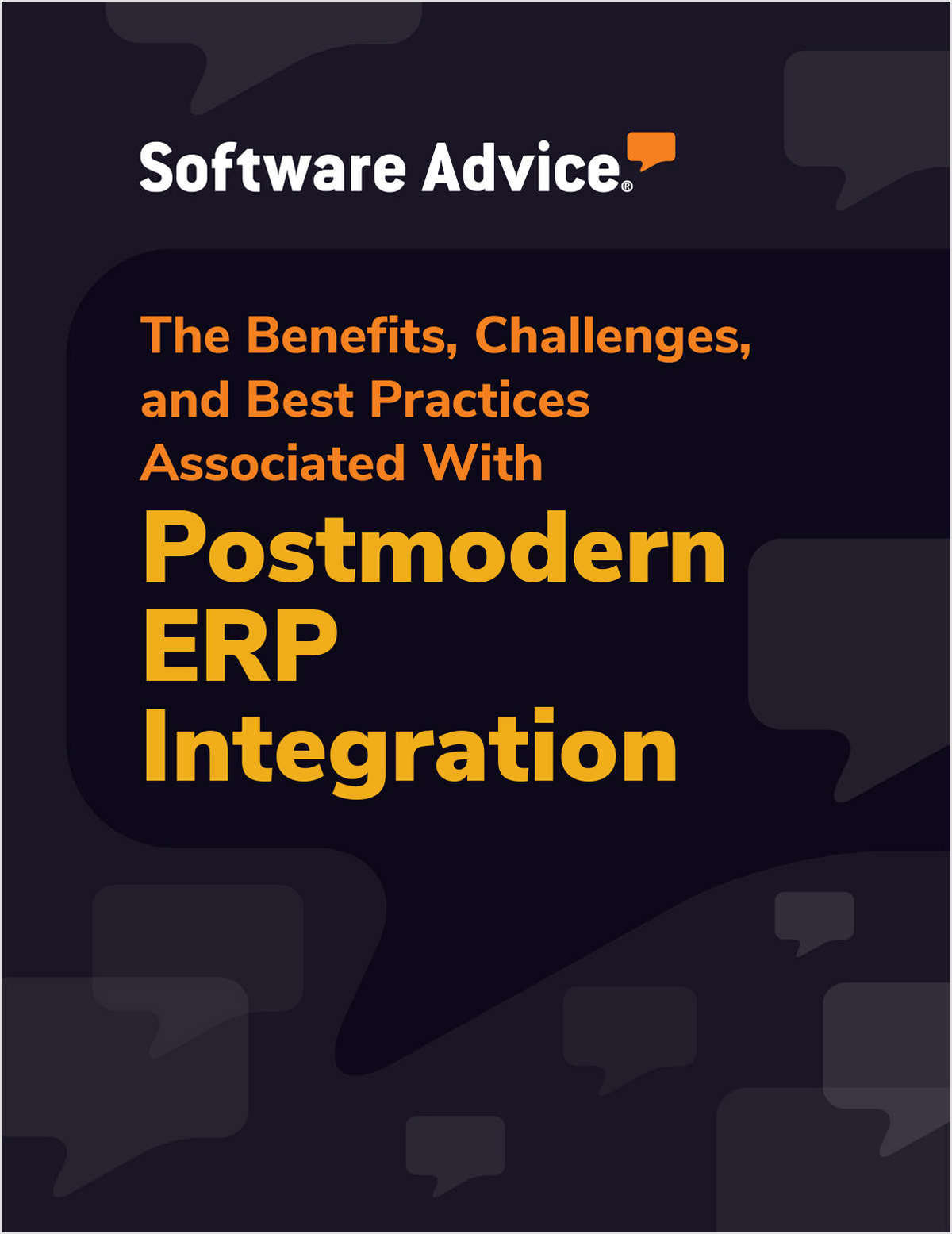 The Benefits, Challenges, and Best Practices Associated With Postmodern ERP Integration