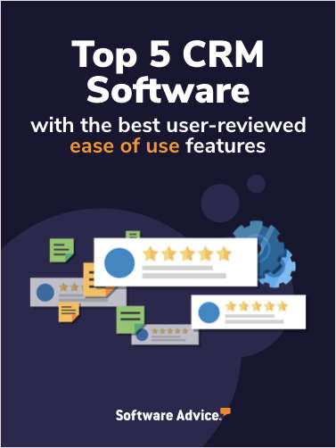 Top 5 CRM Software With the Best User-Reviewed Ease of Use Features