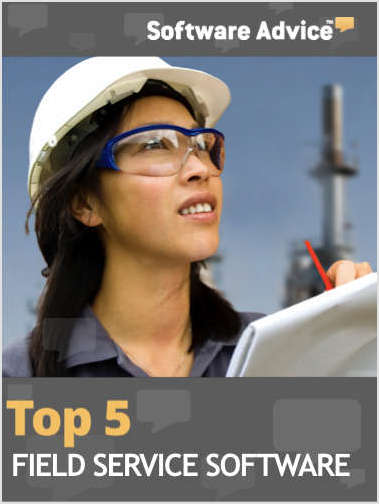 The Top 5 Field Service Software Solutions