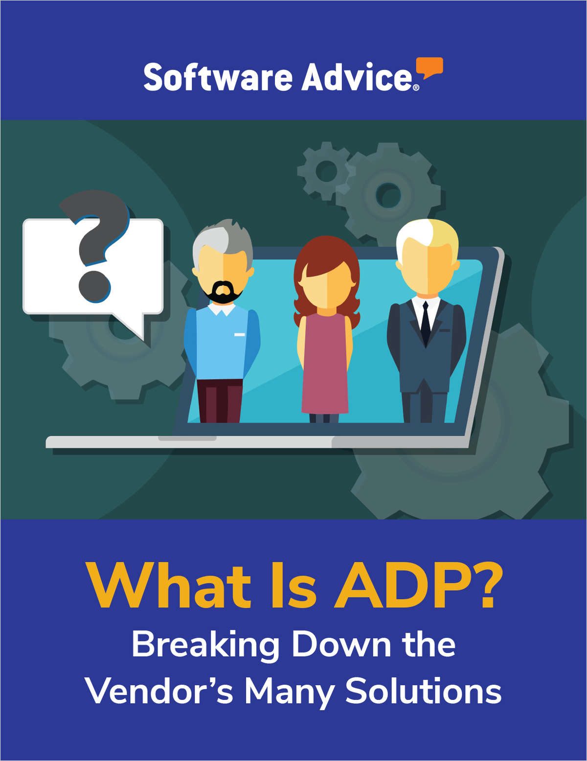 What Is ADP? Breaking Down the Vendor's Many Solutions