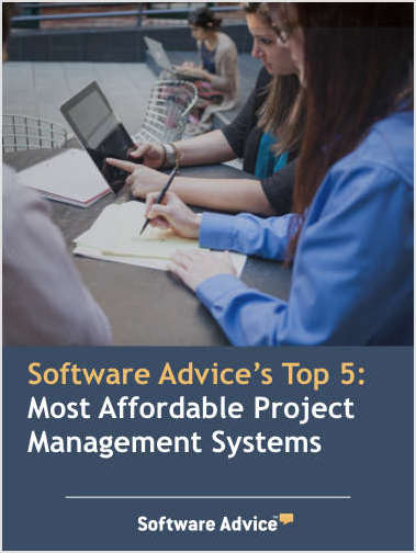 Software Advice's Top 5: Most Affordable Project Management Systems