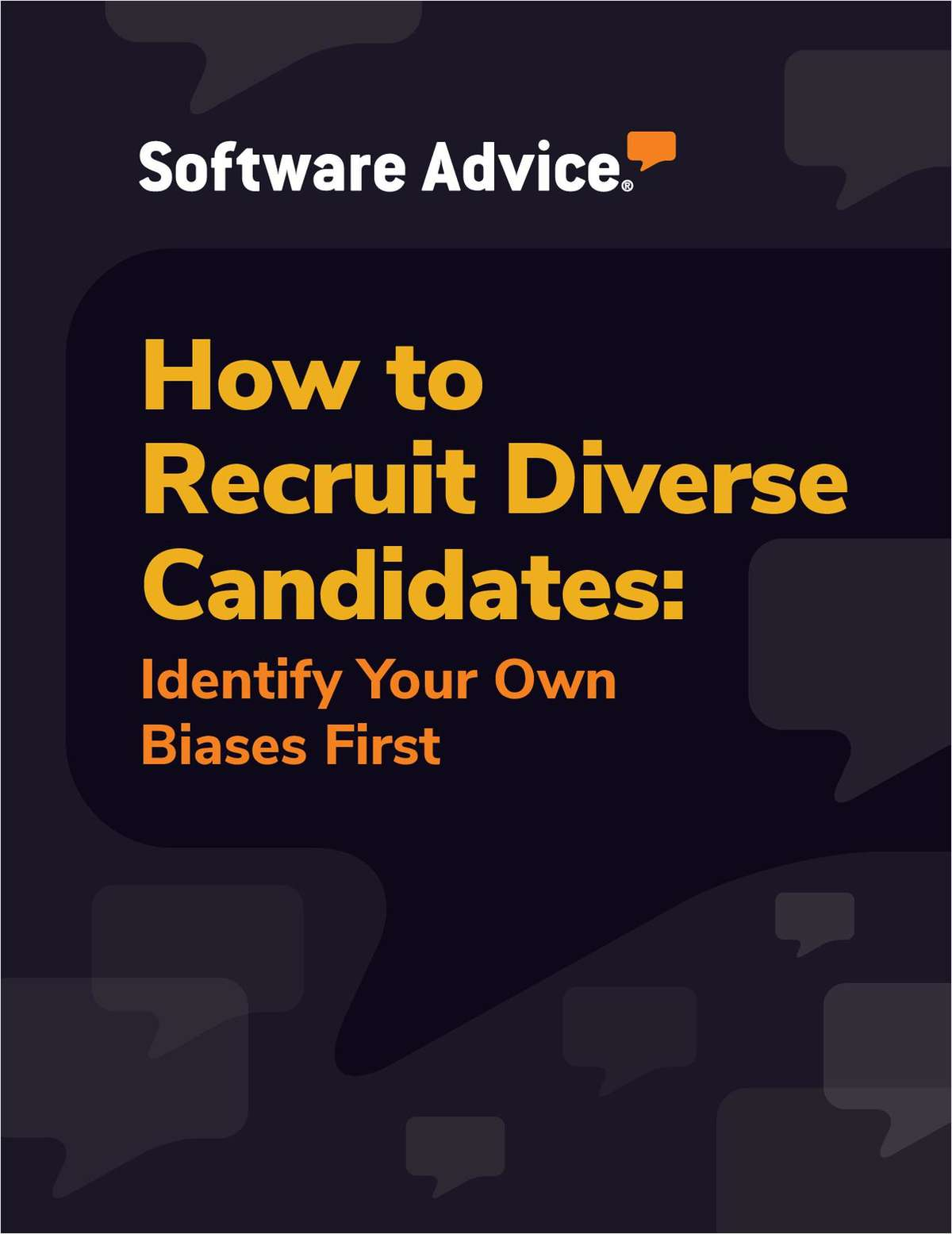 How to Recruit Diverse Candidates: Identify Your Own Biases First