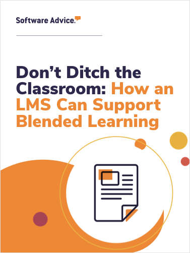 Don't Ditch the Classroom: How an LMS Can Support Blended Learning