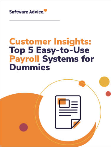 Customer Insights: Top 5 Easy-to-Use Payroll Systems for Dummies