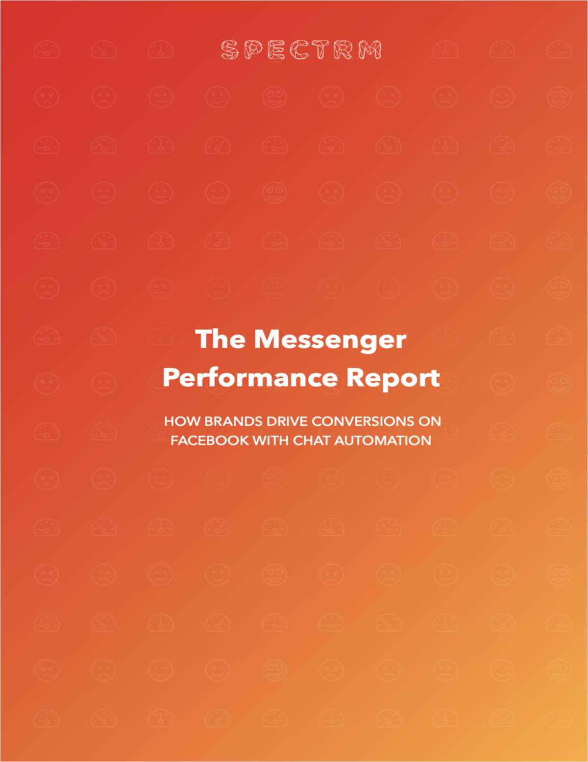 The Messenger Performance Report: How Brands Drive Conversions on Facebook With Chat Automation