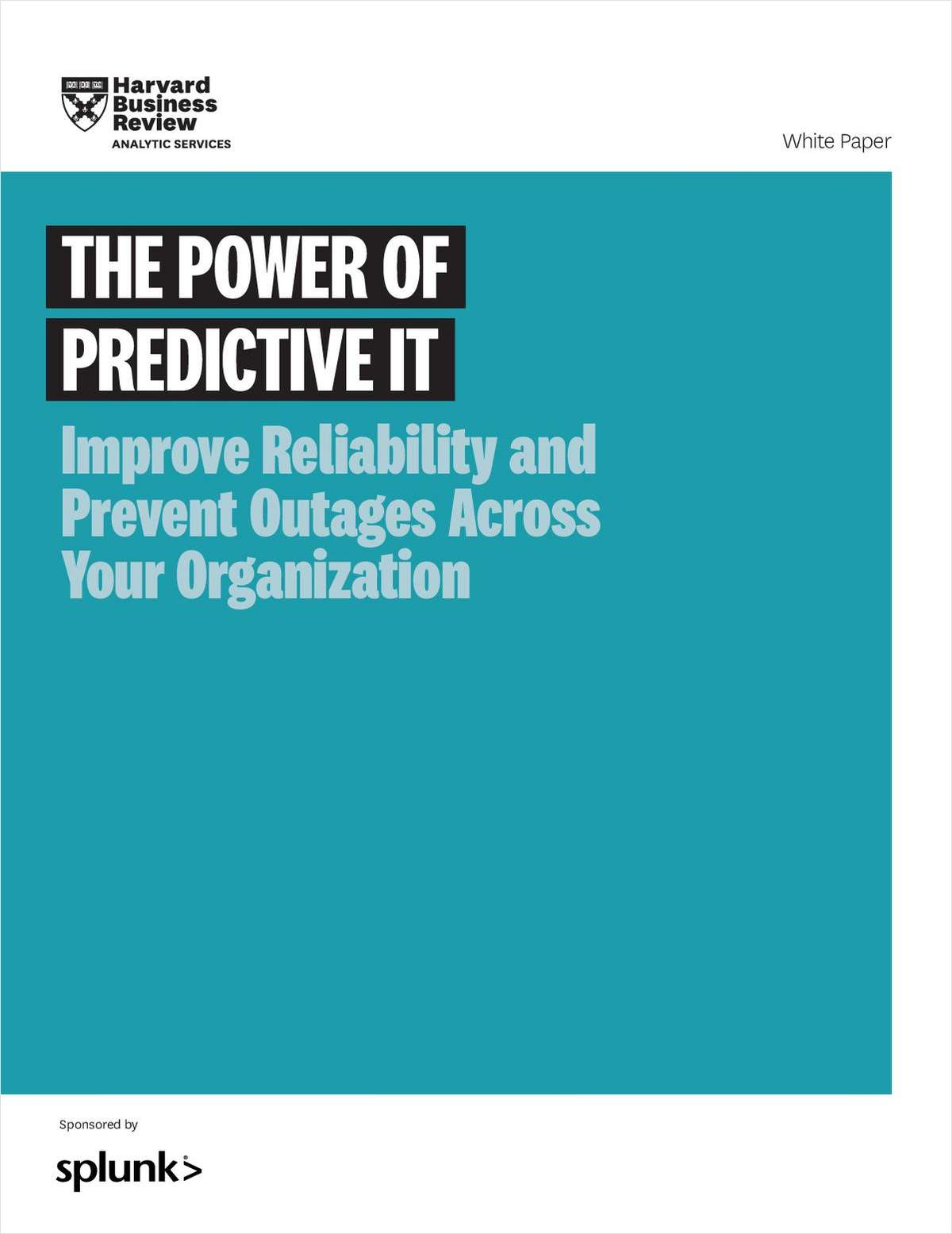 The Power of Predictive IT: Improve Reliability and Prevent Outages Across Your Organization