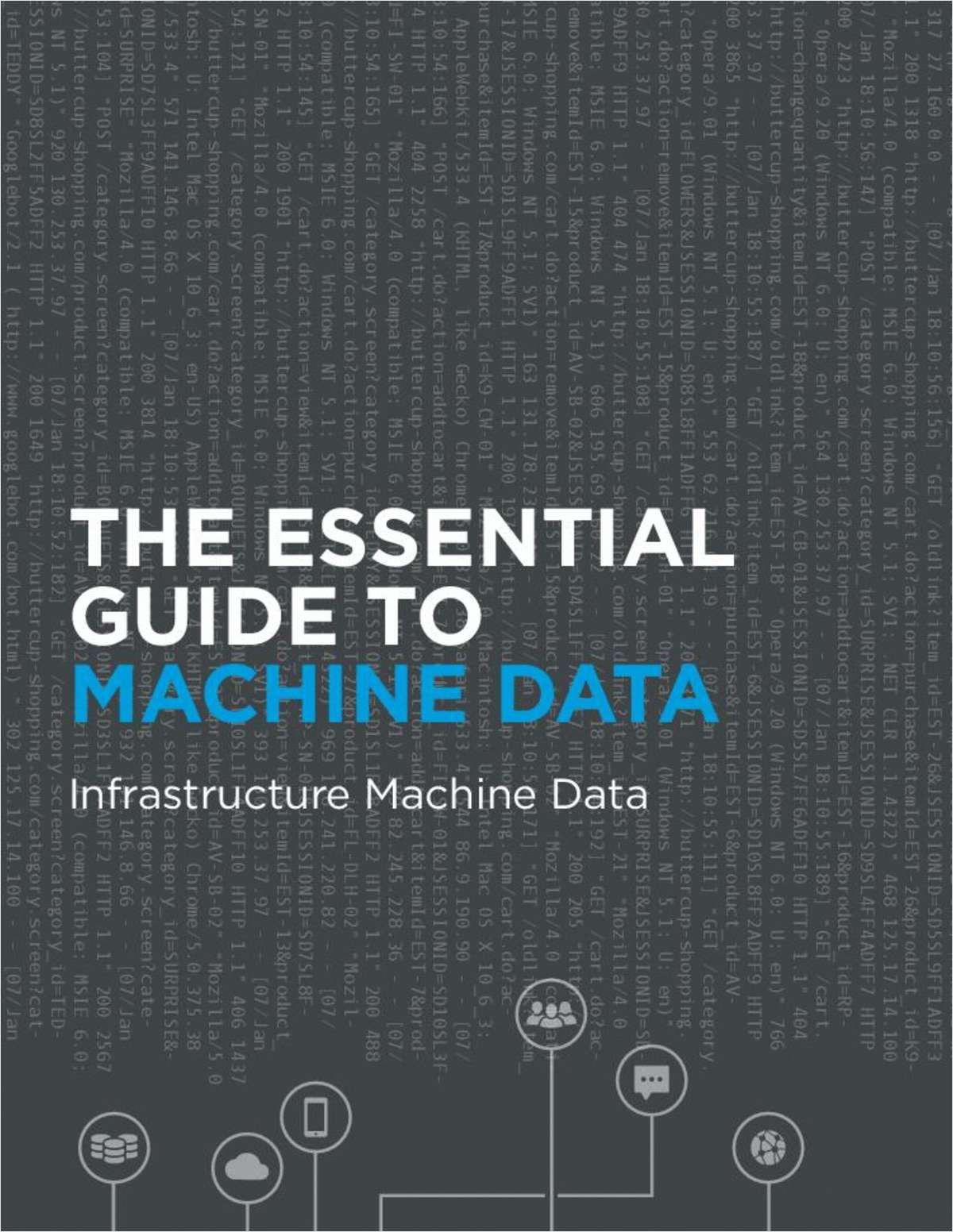 Essential Guide to Machine Data: Infrastructure Machine Data