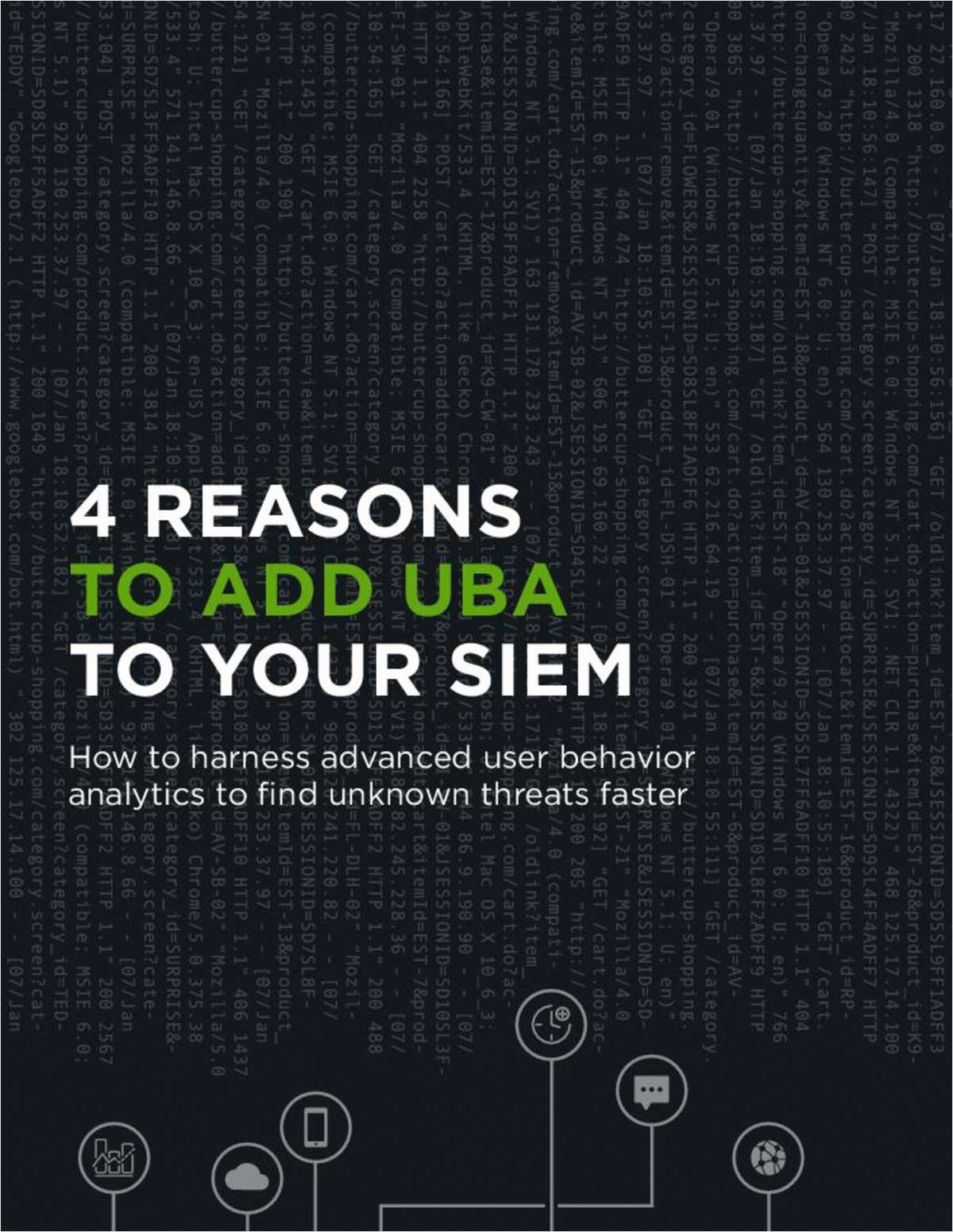 4 Reasons to Add UBA to Your SIEM