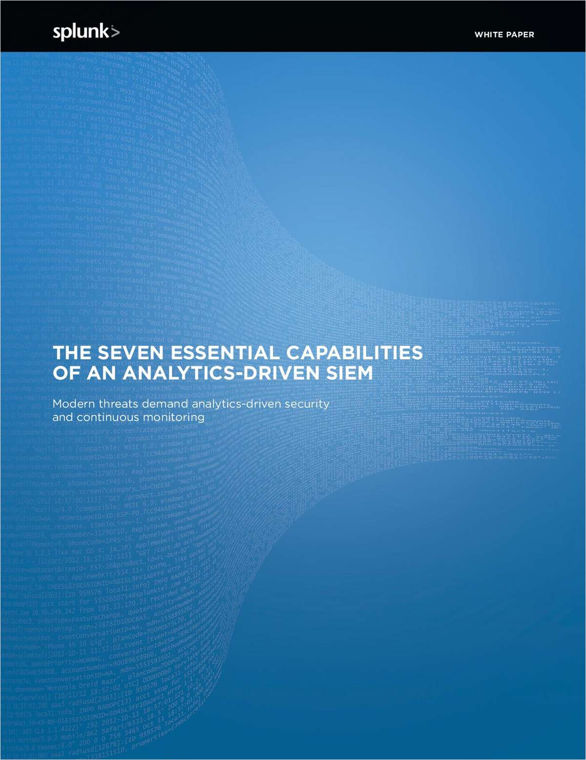 The Seven Essential Capabilities of an Analytics-Driven SIEM