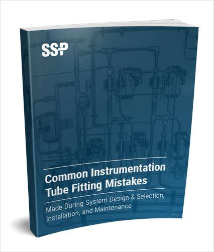 Common Instrumentation Tube Fitting Mistakes Made During System Design & Selection, Installation, and Maintenance