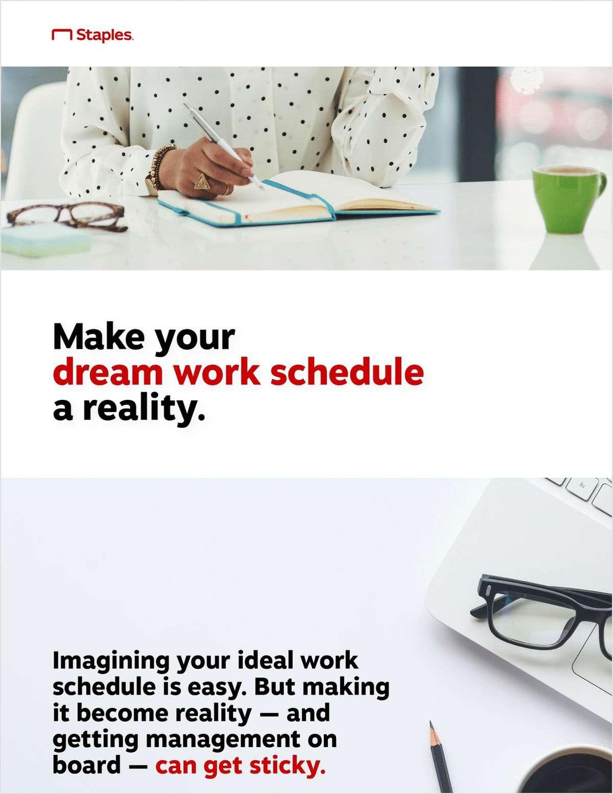 How to Make Your Dream Work Schedule Happen