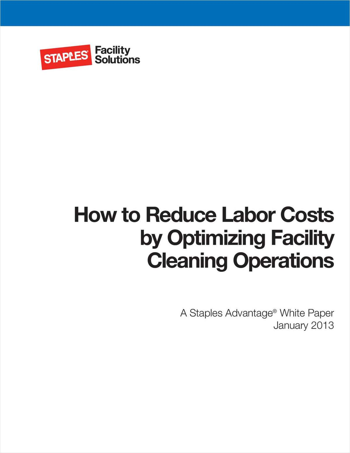 An Expert's Guide to Reducing Labor Costs at Your Facility