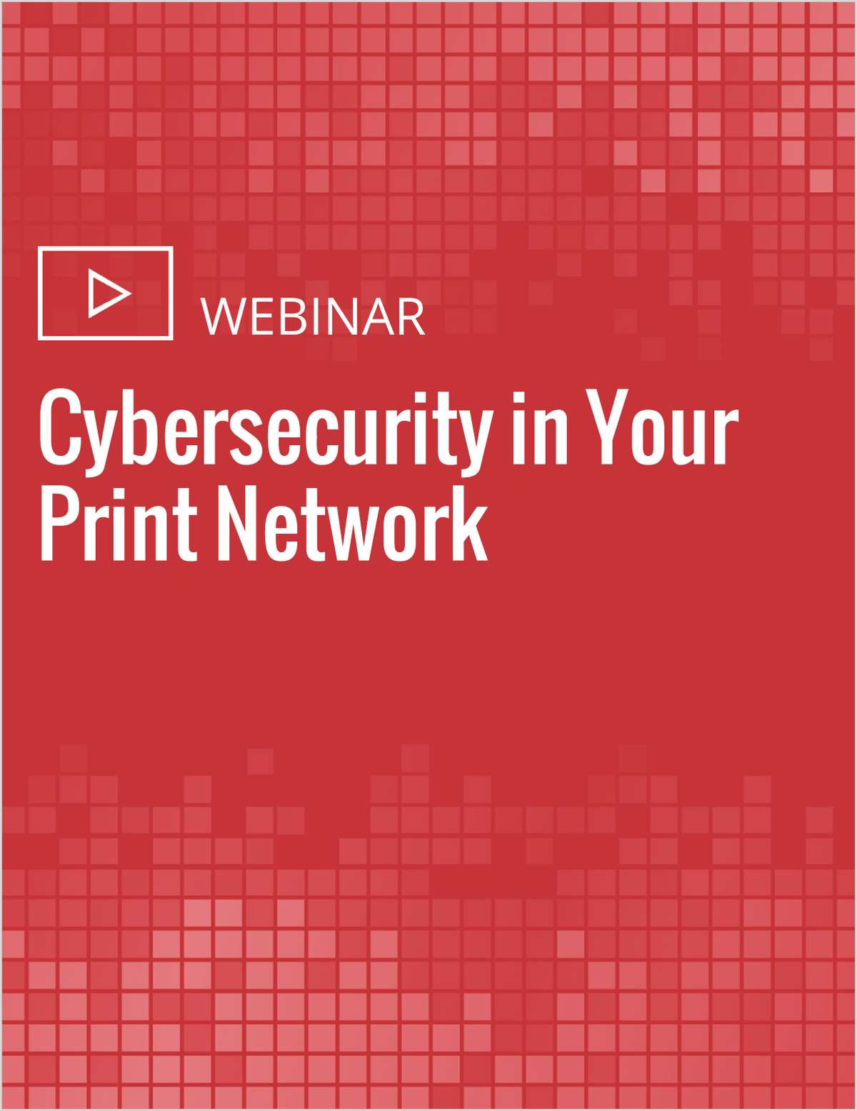 Cybersecurity in Your Print Network