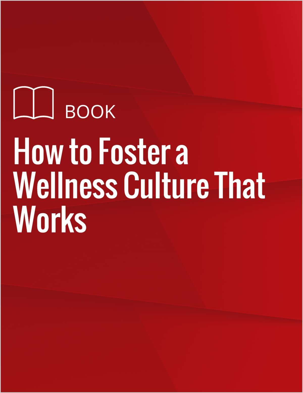How to Foster a Wellness Culture That Works