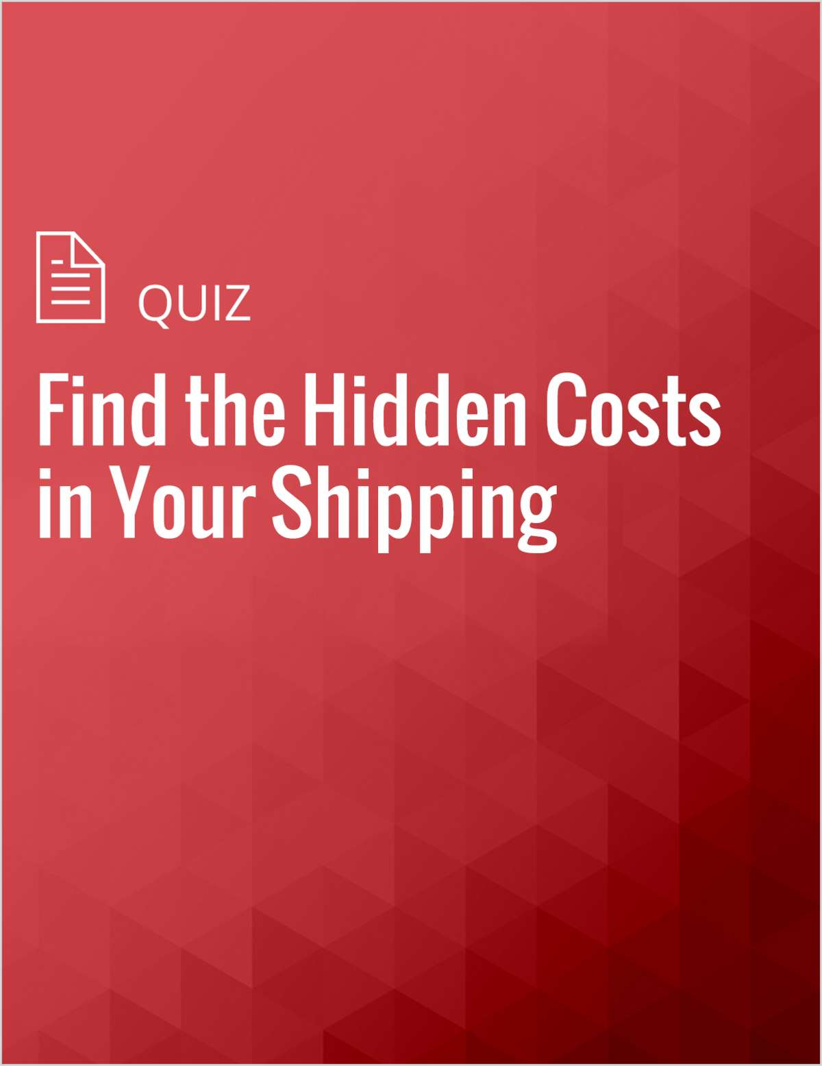 Find the Hidden Costs in Your Shipping